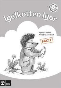 Igelkotten Igor : övningar i läsförståelse. Facit