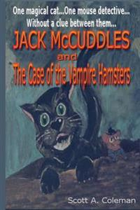 Jack McCuddles: And the Case of the Vampire Hamsters