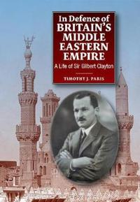 In Defence of Britain's Middle Eastern Empire