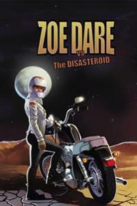Zoe Dare Vs the Disasteroid 1