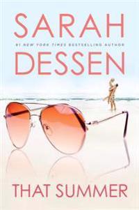 That Summer - Sarah Dessen - böcker (9780142401729)     Bokhandel