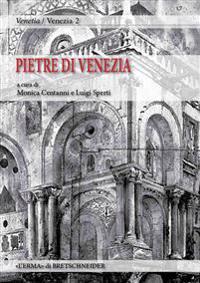 Pietre Di Venezia: Spolia in Se, Spolia in Re