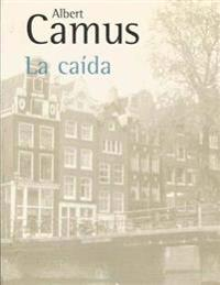 La Caida (Spanish Edition)