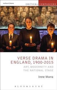 Verse Drama in England, 1900-2015