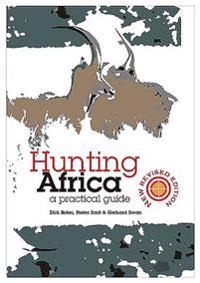 Hunting Africa: A Practical Guide