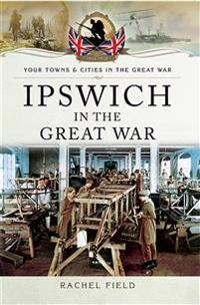 Ipswich in the Great War