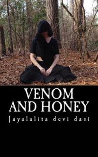 Venom and Honey