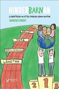 Hinderbarnan : 27 berättelser om att bli förälder genom adoption