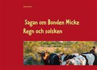 Sagan om Bonden Micke. Regn och solsken