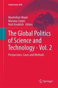 The Global Politics of Science and Technology - Vol. 2