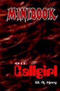 """Minibook 011: Callgirl: """"sheila, Die Agentin Mit Herz Und Pistole!"""