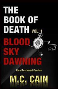 The Book of Death Vol. 1: Blood Sky Dawning