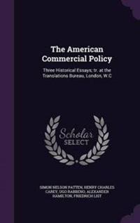 The American Commercial Policy