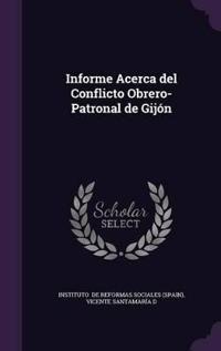 Informe Acerca del Conflicto Obrero-Patronal de Gijon