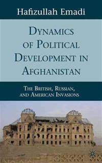 Dynamics of Political Development in Afghanistan