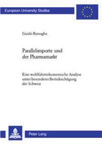 Parallelimporte Und Der Pharmamarkt