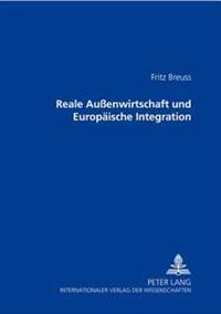 Reale Außenwirtschaft Und Europaeische Integration