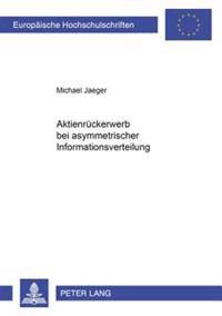 Aktienrueckerwerb Bei Asymmetrischer Informationsverteilung