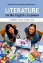 Literature for the English Classroom: Theory Into Practice