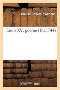 Louis XV, Po�me