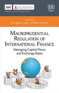 Macroprudential Regulation of International Finance