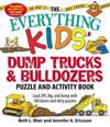The Everything Kids' Dump Trucks and Bulldozers Puzzle and Activity Book