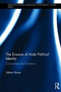 The Erasure of Arab Political Identity