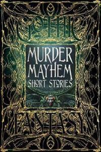 Murder Mayhem Short Stories