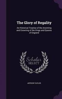 The Glory of Regality