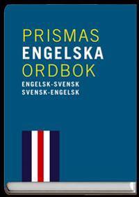 Prismas engelska ordbok : Engelsk-svensk/svensk-engelsk ca 90 000 ord och fraser