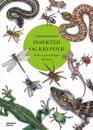 Insekter og krypdyr; fakta og fortellinger for barn