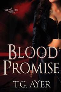 Blood Promise: A Darkworld Skinwalker Novel