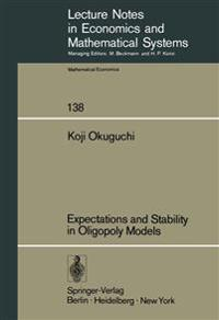 Expectations and Stability in Oligopoly Models