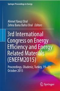 3rd International Congress on Energy Efficiency and Energy Related Materials