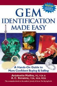 Gem Identification Made Easy, 6th Edition: A Hands-On Guide to More Confident Buying & Selling