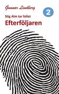 Stig Alm Tar Fallet: Efterföljaren