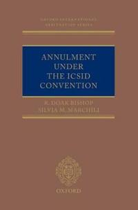 Annulment Under the ICSID Convention