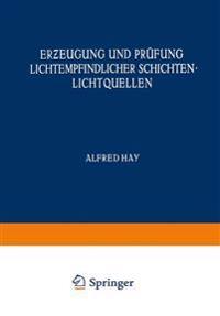 Erzeugung Und Prüfung Lichtempfindlicher Schichten Lichtquellen