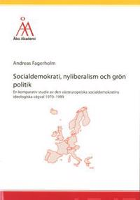 Socialdemokrati, nyliberalism och grön politik