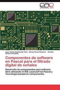 Componentes de Software En Pascal Para El Filtrado Digital de Senales