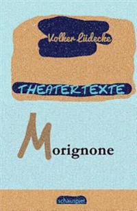 Theatertexte Morignone