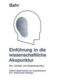 Einführung in Die Wissenschaftliche Akupunktur