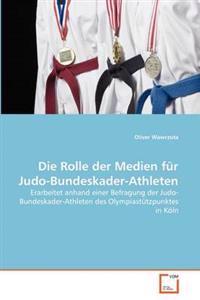 Die Rolle Der Medien Fur Judo-Bundeskader-Athleten