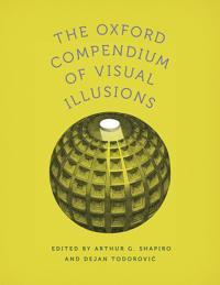 The Oxford Compendium of Visual Illusions