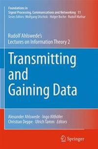Transmitting and Gaining Data