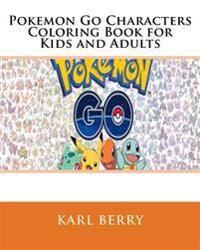 Pokemon Go Characters Coloring Book for Kids and Adults