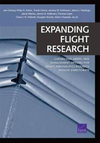 Expanding Flight Research: Capabilities, Needs, and Management Options for NASA S Aeronautics Research Mission Directorate