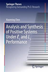 Analysis and Synthesis of Positive Systems Under  1 and L1 Performance