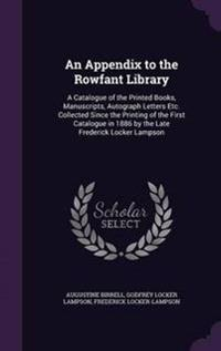 An Appendix to the Rowfant Library