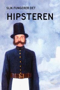 Hipsteren - J.A. Hazeley, J.P. Morris | Ridgeroadrun.org